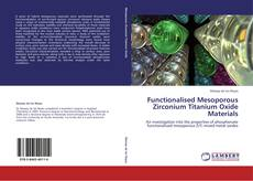 Bookcover of Functionalised Mesoporous Zirconium Titanium Oxide Materials