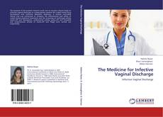Bookcover of The Medicine for Infective Vaginal Discharge
