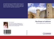 Couverture de The Prison of oblivion