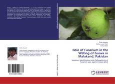 Bookcover of Role of Fusarium in the Wilting of Guava in Malakand, Pakistan