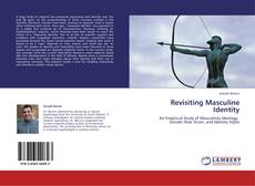 Bookcover of Revisiting Masculine Identity
