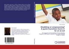Buchcover von Disabling or empowering? A quick transition from L1 to L2 as LoI