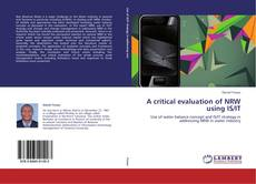 Bookcover of A critical evaluation of NRW using IS/IT