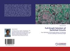 Bookcover of Full-Graph Solution of Switched Circuits