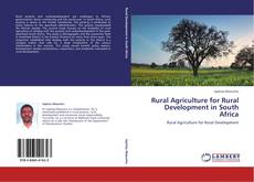 Portada del libro de Rural Agriculture for Rural Development in South Africa