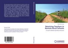 Bookcover of Retaining Teachers in Remote Rural Schools
