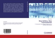 Bookcover of New Settlers, New Transnationals