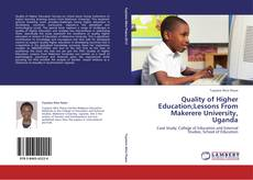 Bookcover of Quality of Higher Education;Lessons From Makerere University, Uganda