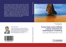 Bookcover of Fuzzy logic and artificial neural network for hydrological modeling