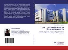 Bookcover of Life Cycle Assessment of platform chemicals