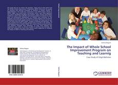 Buchcover von The Impact of Whole School Improvement Program on Teaching and Learnig