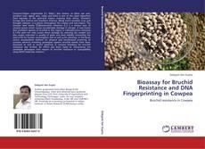 Capa do livro de Bioassay for Bruchid Resistance and DNA Fingerprinting in Cowpea