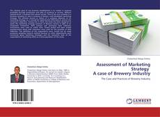 Обложка Assessment of Marketing Strategy   A case of Brewery Industry