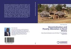 Couverture de Decentralisation and Poverty Alleviation in Rural Ghana