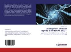 Portada del libro de Development of Novel Peptide Inhibitors to BAG-1