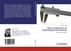 Bookcover of Metric Calibration of Psychological Instruments