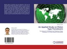 Bookcover of An Applied Study on Piston Type Transducers