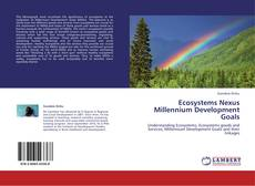 Bookcover of Ecosystems Nexus Millennium Development Goals