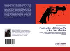 Bookcover of Proliferation of Illicit SALW's in the Horn of Africa