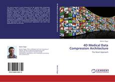 Обложка 4D Medical Data Compression Architecture