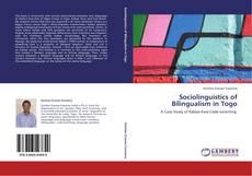 Sociolinguistics of Bilingualism in Togo的封面