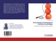 Bookcover of Technological Pedagogical Content Knowledge