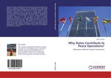 Capa do livro de Why States Contribute to Peace Operations?
