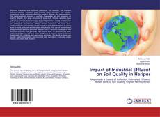 Bookcover of Impact of Industrial Effluent on Soil Quality in Haripur