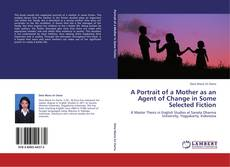 Capa do livro de A Portrait of a Mother as an Agent of Change in Some Selected Fiction