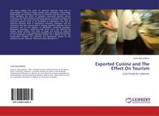 Buchcover von Exported Cuisine and The Effect On Tourism