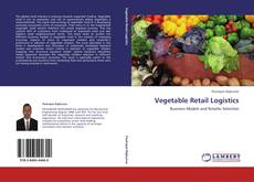 Capa do livro de Vegetable Retail Logistics