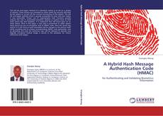 Bookcover of A Hybrid Hash Message Authentication Code (HMAC)