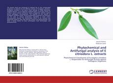 Обложка Phytochemical and Antifungal analysis of E citriodora L. extracts