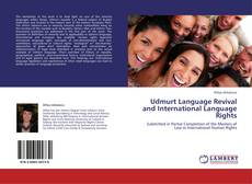 Bookcover of Udmurt Language Revival and International Language Rights