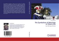 Buchcover von The Symbolism of Marriage in Titian's Art