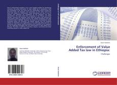 Enforcement of Value Added Tax law in Ethiopia: kitap kapağı