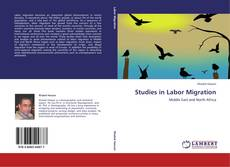 Bookcover of Studies in Labor Migration