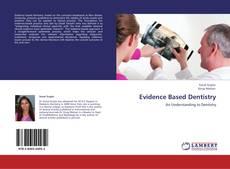 Bookcover of Evidence Based Dentistry
