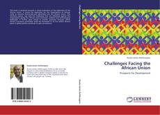 Bookcover of Challenges Facing the African Union