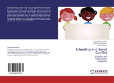 Bookcover of Schooling and Social Conflict