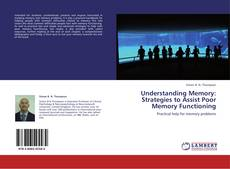Buchcover von Understanding Memory: Strategies to Assist Poor Memory Functioning
