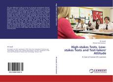 Couverture de High-stakes Tests, Low-stakes Tests and Test-takers' Attitude