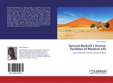 Couverture de Samuel Beckett's Drama: Parables of Modern Life
