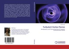 Couverture de Turbulent Vortex Flames
