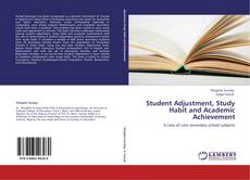 Bookcover of Student Adjustment, Study Habit and Academic Achievement