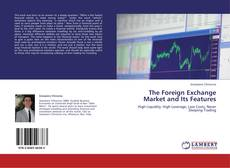 Bookcover of The Foreign Exchange Market and Its Features