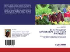 Copertina di Domestic worker vulnerability to violence and HIV infection