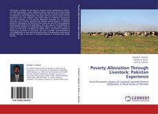 Bookcover of Poverty Alleviation Through Livestock: Pakistan Experience