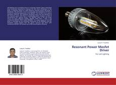 Bookcover of Resonant Power Mosfet Driver
