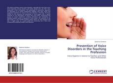 Bookcover of Prevention of Voice Disorders in the Teaching Profession